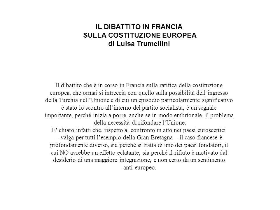IL DIBATTITO IN FRANCIA SULLA COSTITUZIONE EUROPEA di Luisa Trumellini