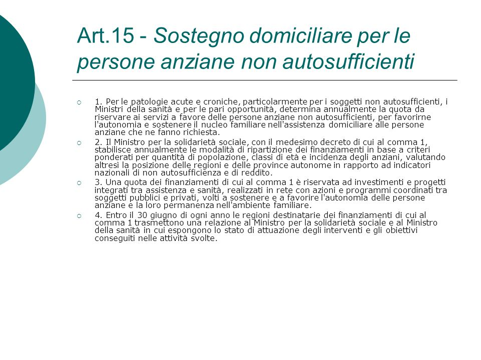 Art.15 - Sostegno domiciliare per le persone anziane non autosufficienti