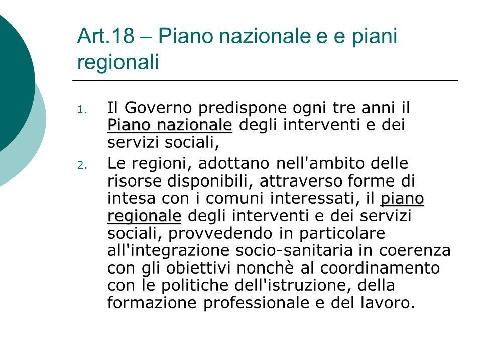 Art.18 – Piano nazionale e e piani regionali