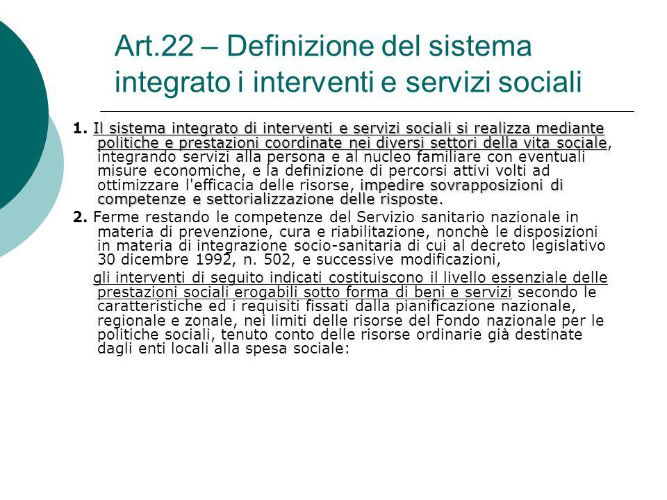 Art.22 – Definizione del sistema integrato i interventi e servizi sociali