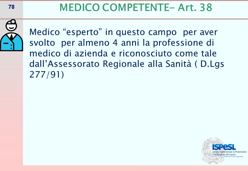 MEDICO COMPETENTE - Art. 38