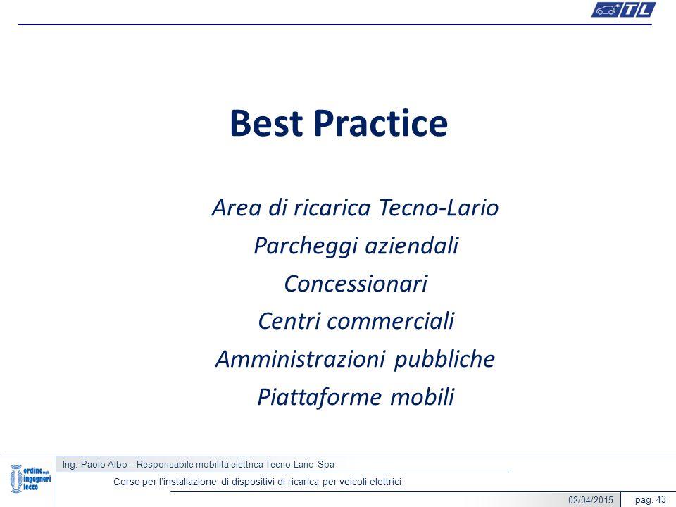 Best Practice Area di ricarica Tecno-Lario Parcheggi aziendali