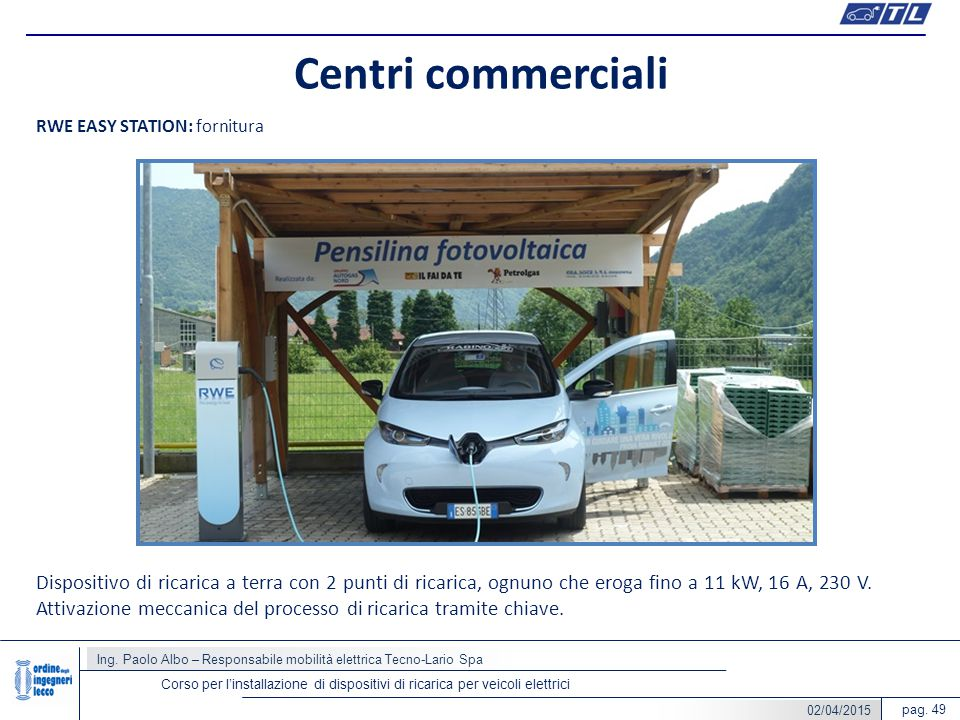 Centri commerciali RWE EASY STATION: fornitura.
