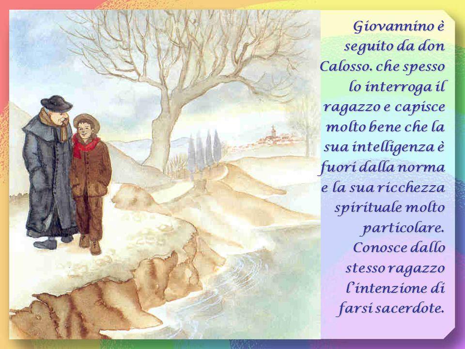 Giovannino è seguito da don Calosso
