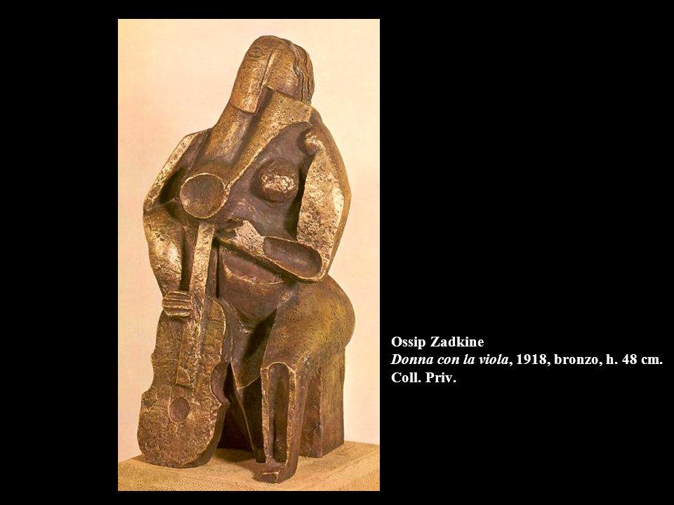 Ossip Zadkine Donna con la viola, 1918, bronzo, h. 48 cm. Coll. Priv.