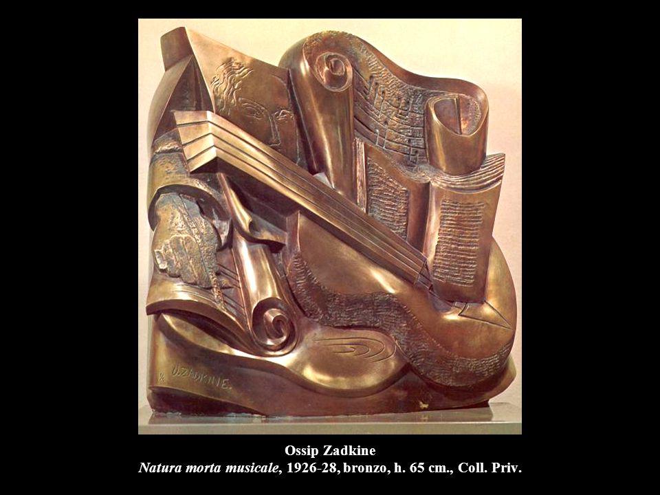 Ossip Zadkine Natura morta musicale, 1926-28, bronzo, h. 65 cm. , Coll