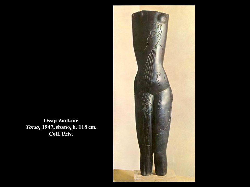 Ossip Zadkine Torso, 1947, ebano, h. 118 cm. Coll. Priv.