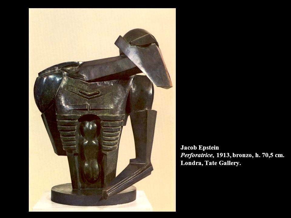 Jacob Epstein Perforatrice, 1913, bronzo, h. 70,5 cm