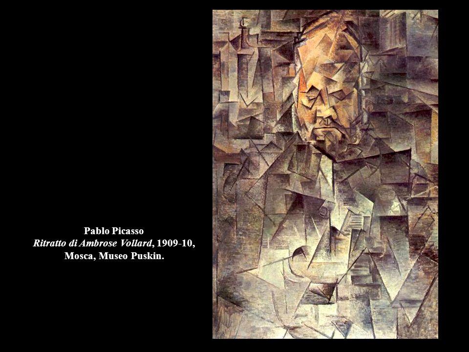 Pablo Picasso Ritratto di Ambrose Vollard, 1909-10, Mosca, Museo Puskin.