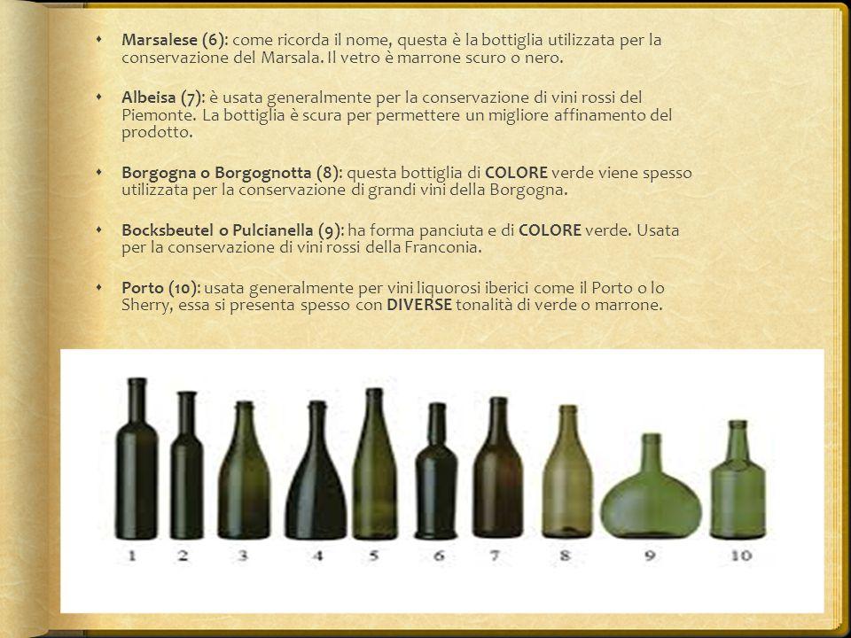 Marsalese (6): come ricorda il nome, questa è la bottiglia utilizzata per la conservazione del Marsala. Il vetro è marrone scuro o nero.