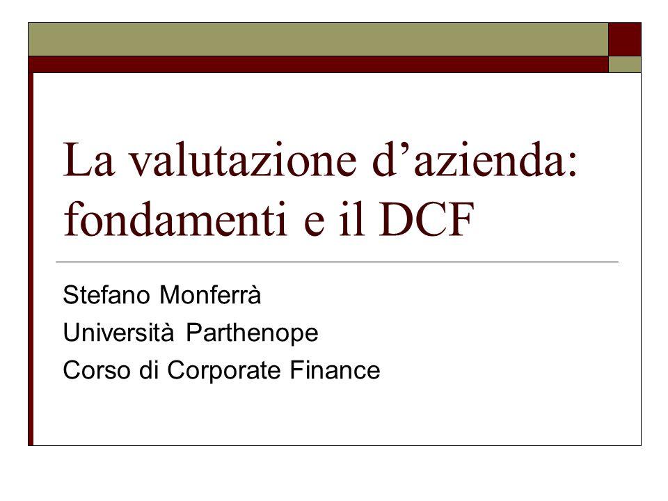 La valutazione d'azienda: fondamenti e il DCF