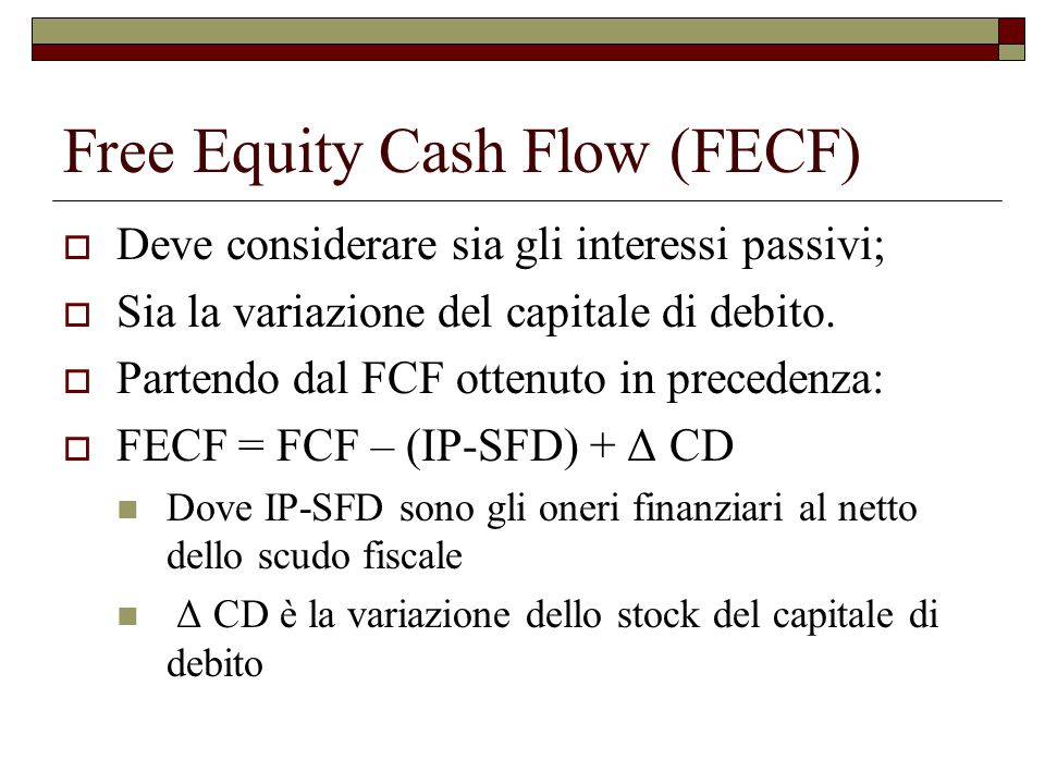 Free Equity Cash Flow (FECF)