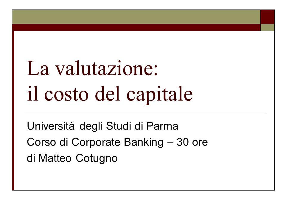 La valutazione: il costo del capitale