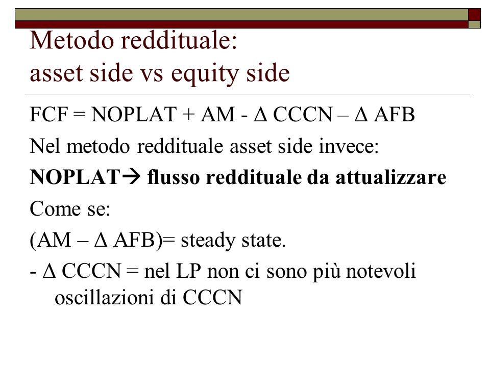 Metodo reddituale: asset side vs equity side