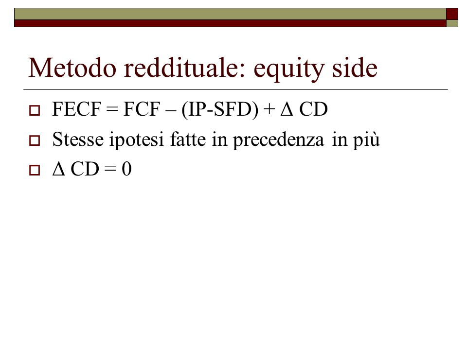 Metodo reddituale: equity side