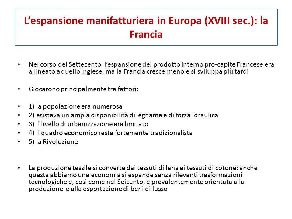 L'espansione manifatturiera in Europa (XVIII sec.): la Francia