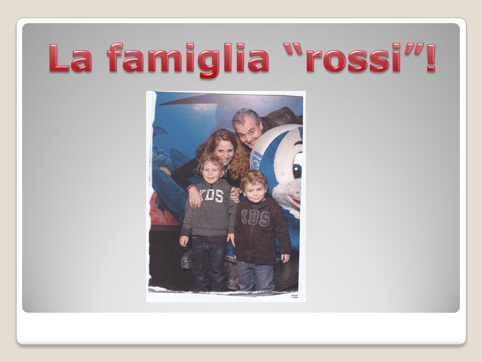 La famiglia rossi !