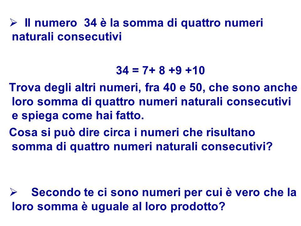 Il numero 34 è la somma di quattro numeri naturali consecutivi