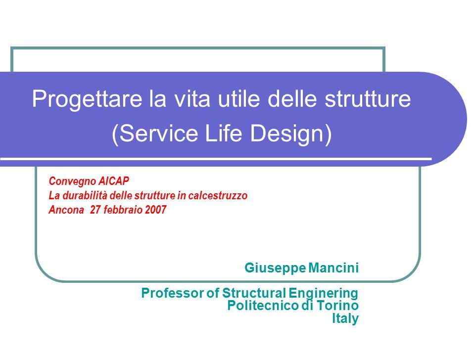 Progettare la vita utile delle strutture (Service Life Design)