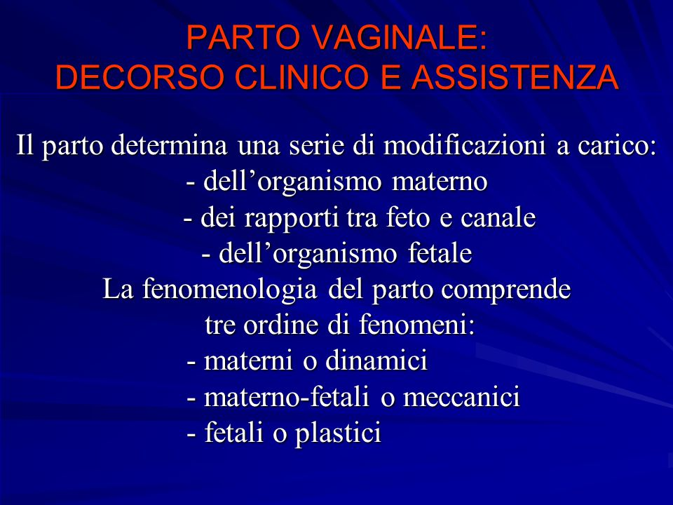 PARTO VAGINALE: DECORSO CLINICO E ASSISTENZA
