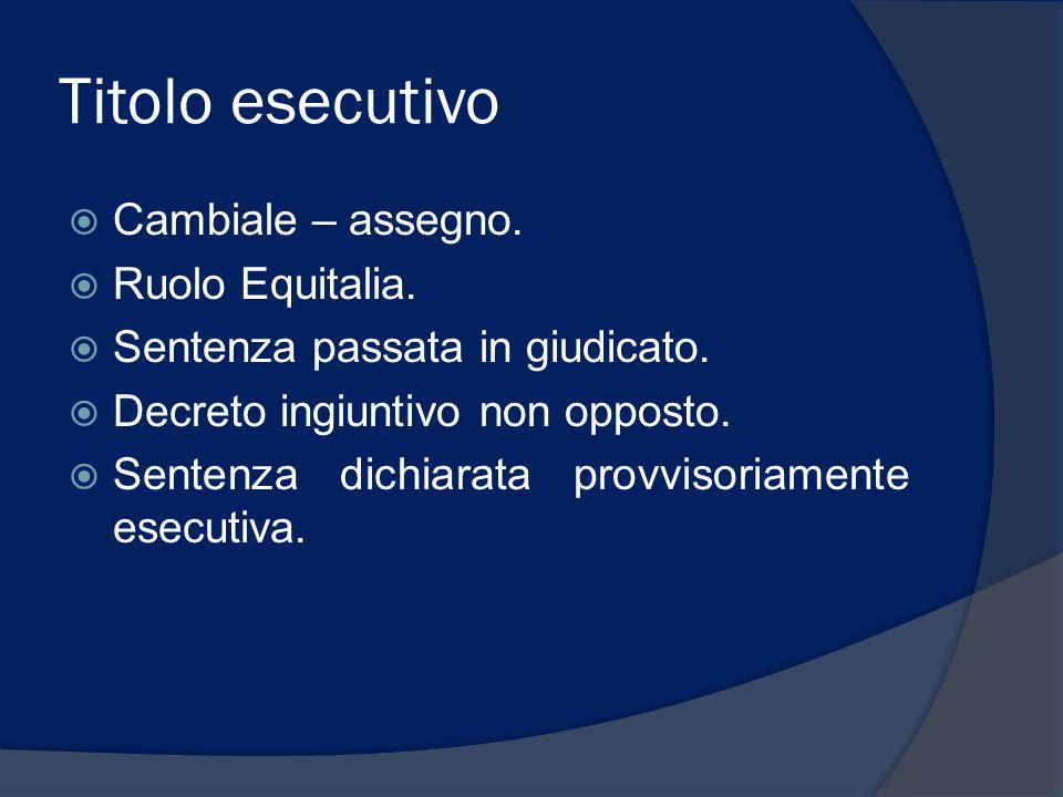Titolo esecutivo Cambiale – assegno. Ruolo Equitalia.
