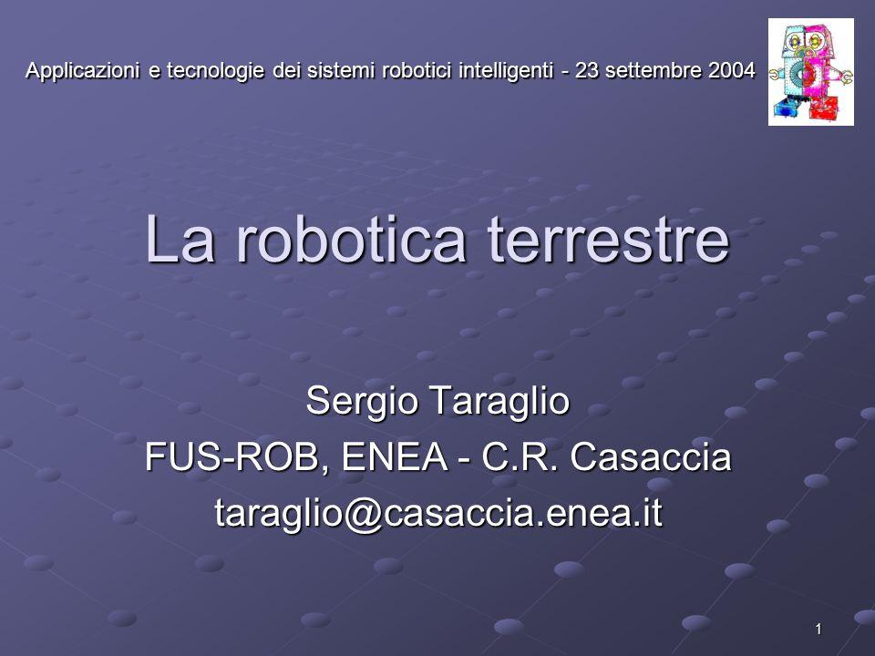 FUS-ROB, ENEA - C.R. Casaccia
