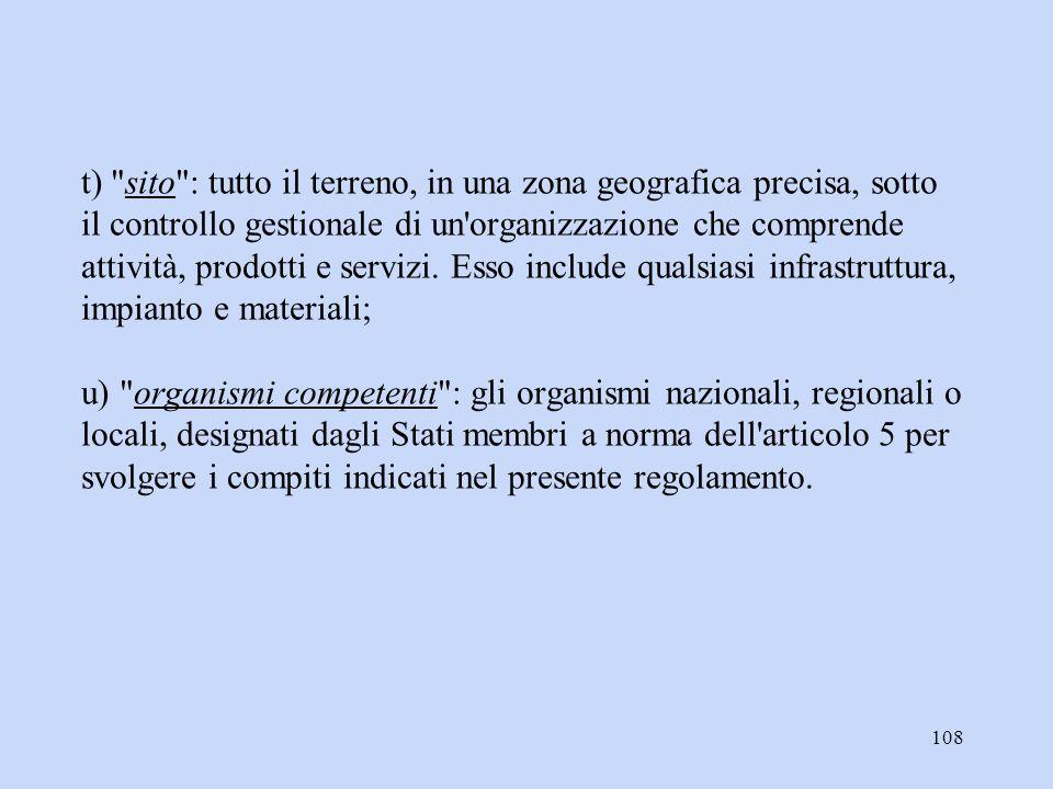 t) sito : tutto il terreno, in una zona geografica precisa, sotto il controllo gestionale di un organizzazione che comprende attività, prodotti e servizi.