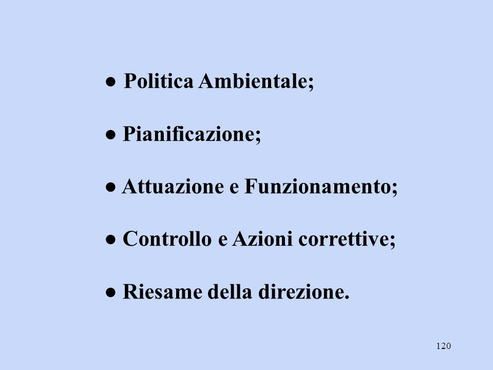 ● Politica Ambientale;