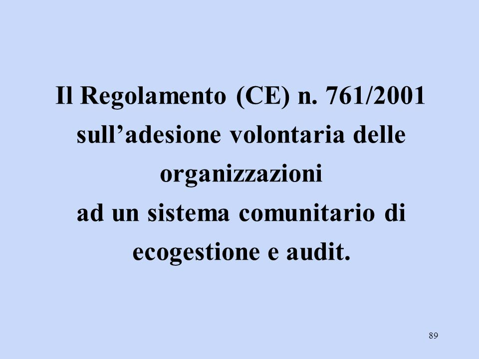 sull'adesione volontaria delle ad un sistema comunitario di