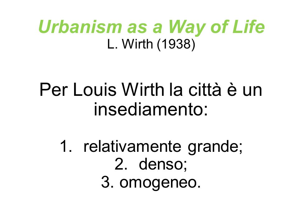 Urbanism as a Way of Life
