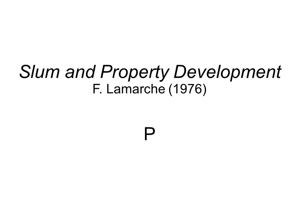 Slum and Property Development