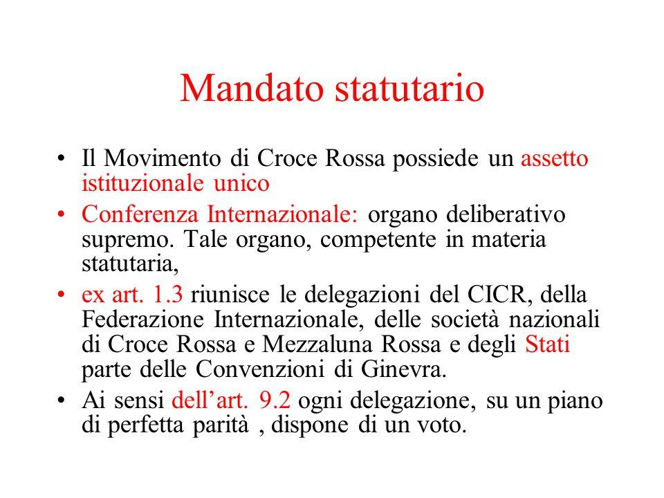 Mandato statutario Il Movimento di Croce Rossa possiede un assetto istituzionale unico.