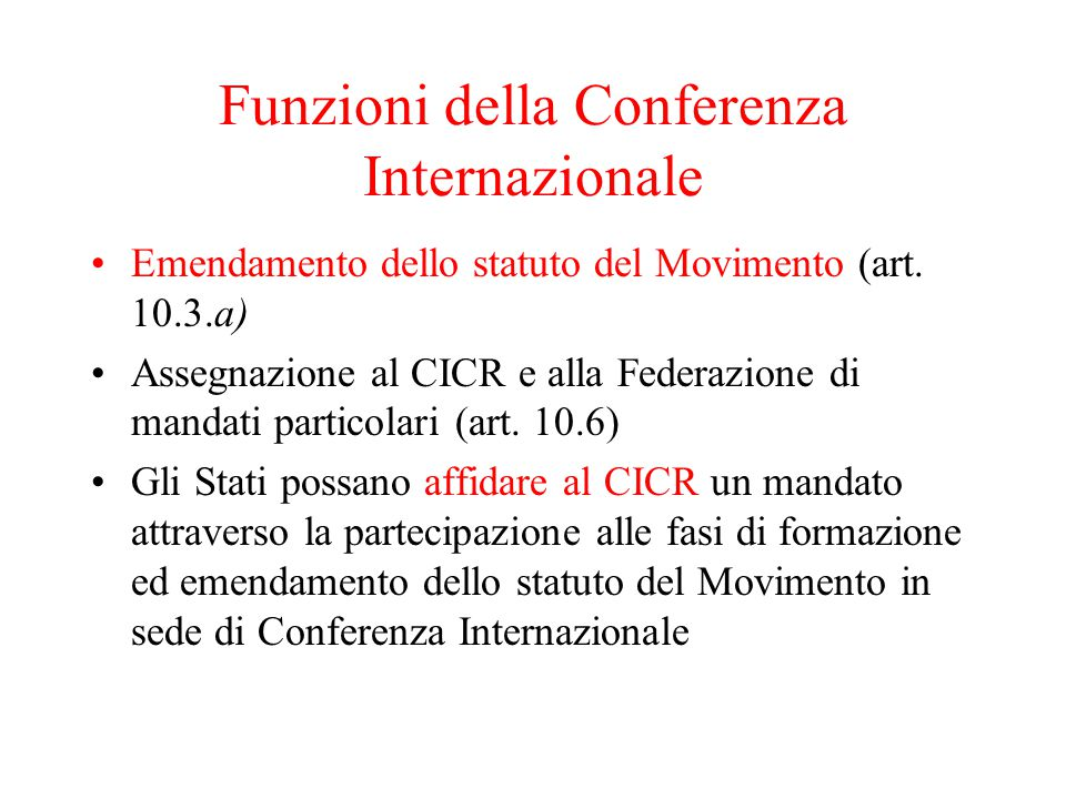 Funzioni della Conferenza Internazionale