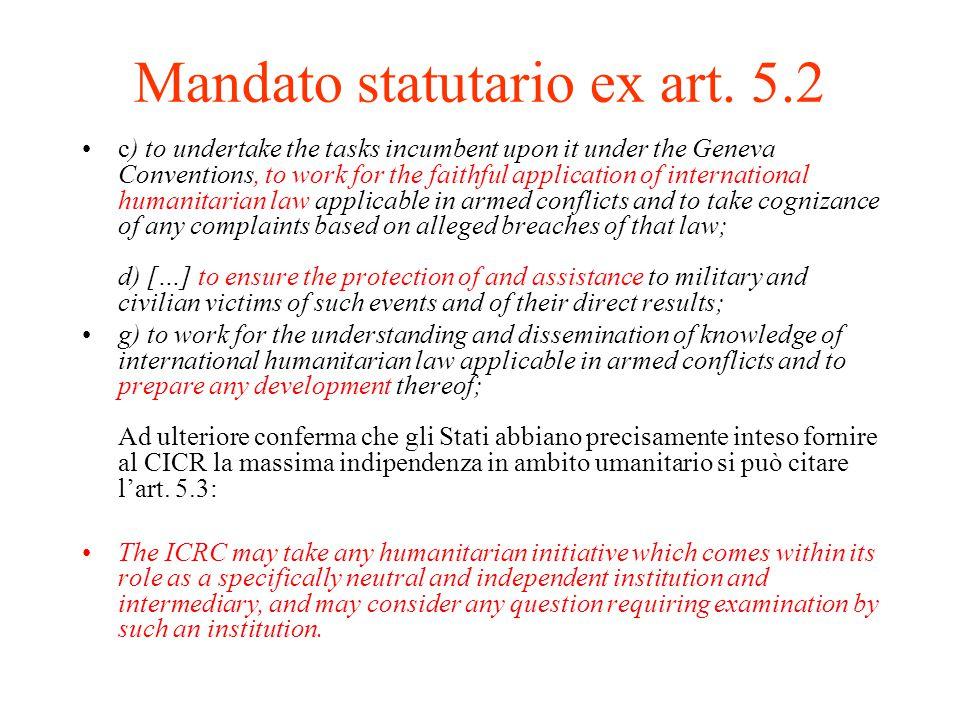 Mandato statutario ex art. 5.2