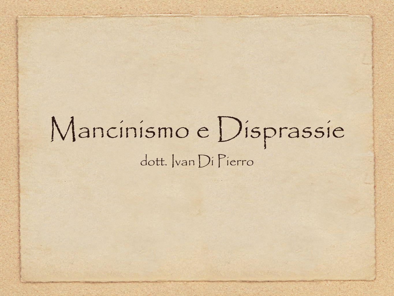 Mancinismo e Disprassie