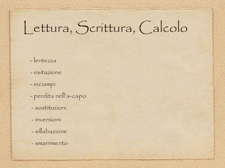 Lettura, Scrittura, Calcolo