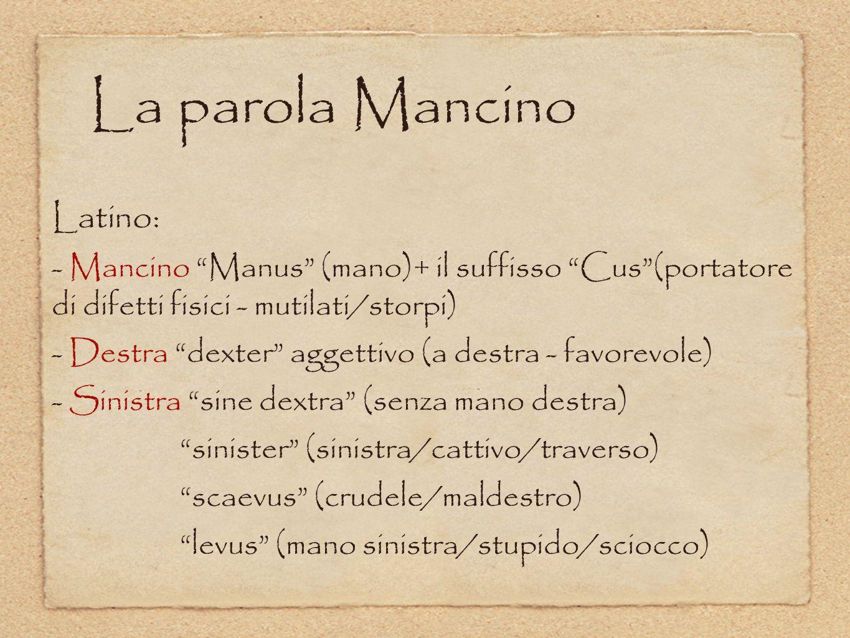 La parola Mancino Latino: