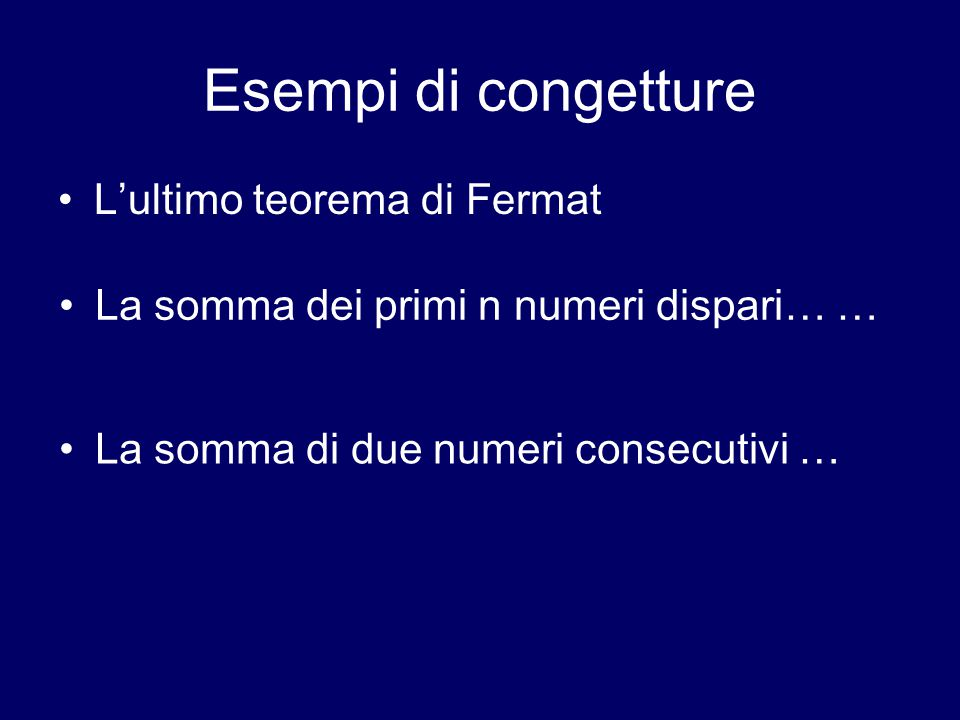Esempi di congetture L'ultimo teorema di Fermat