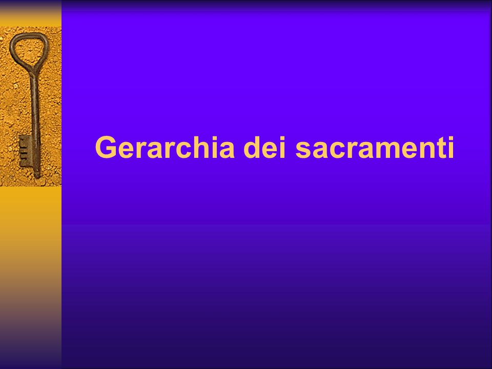 Gerarchia dei sacramenti