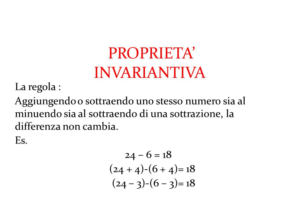 PROPRIETA' INVARIANTIVA