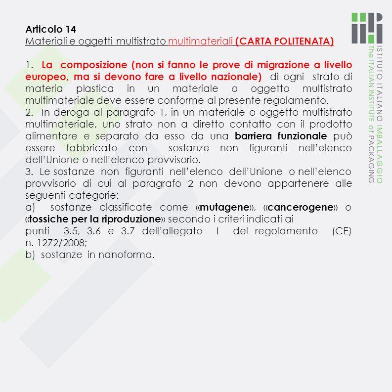 Articolo 14 Materiali e oggetti multistrato multimateriali (CARTA POLITENATA)