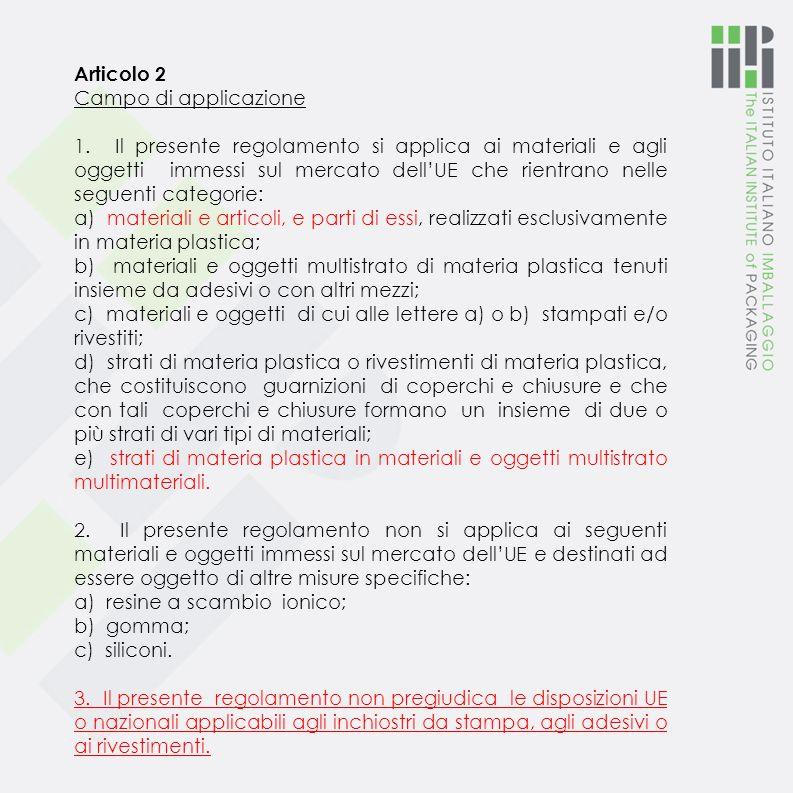 Articolo 2 Campo di applicazione.