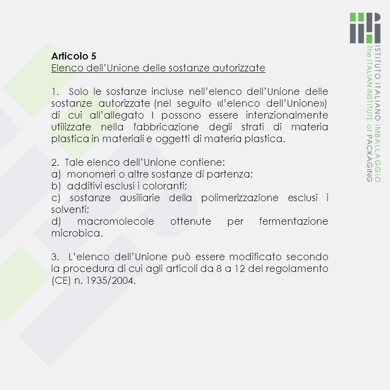 Articolo 5 Elenco dell'Unione delle sostanze autorizzate.