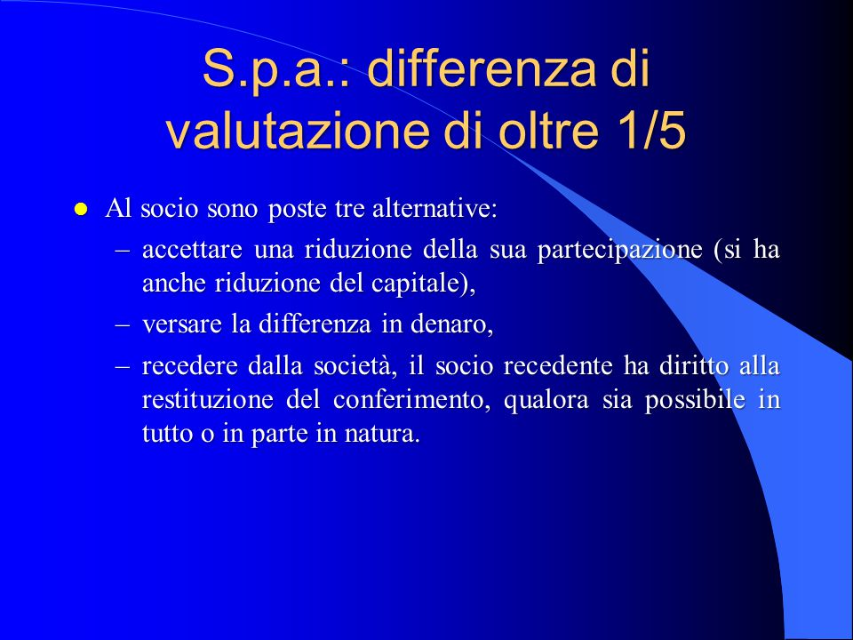 S.p.a.: differenza di valutazione di oltre 1/5