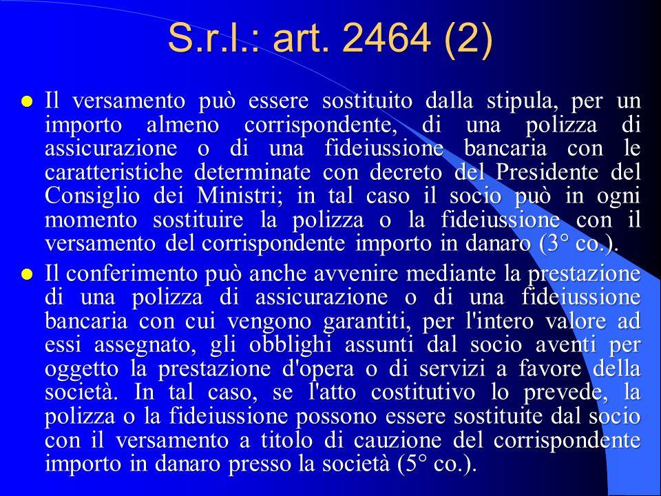 S.r.l.: art. 2464 (2)