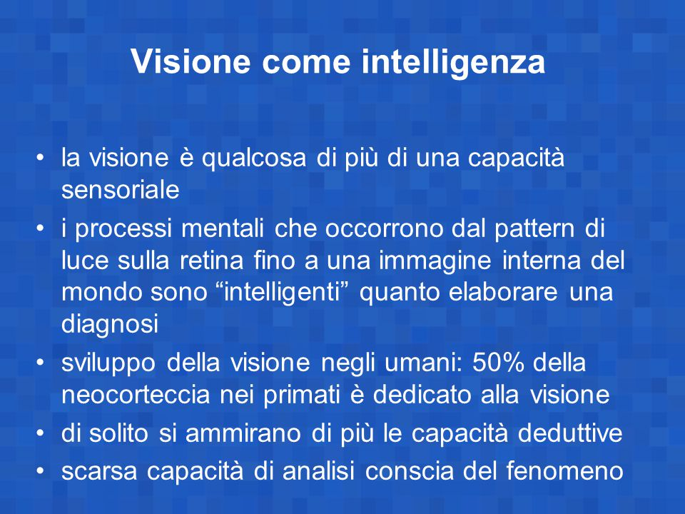 Visione come intelligenza
