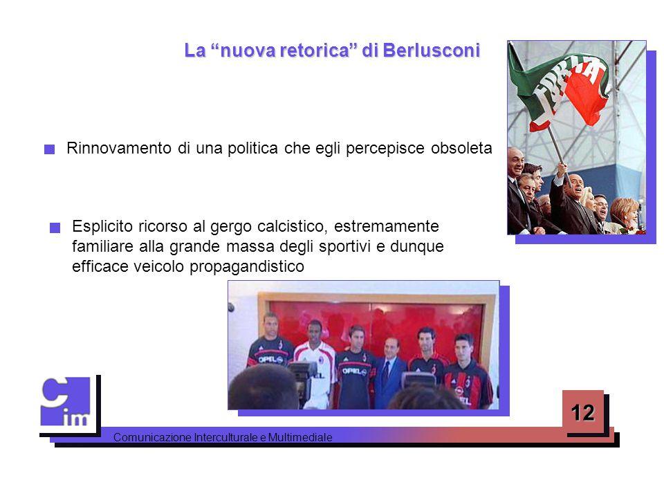 La nuova retorica di Berlusconi