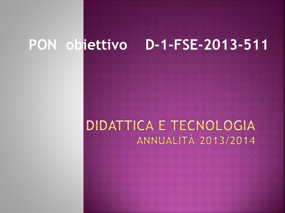 DIDATTICA E TECNOLOGIA annualità 2013/2014