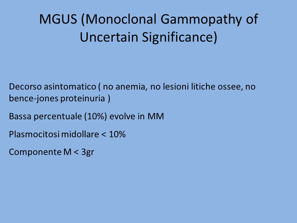 MGUS (Monoclonal Gammopathy of Uncertain Significance)