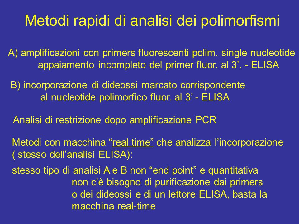 Metodi rapidi di analisi dei polimorfismi